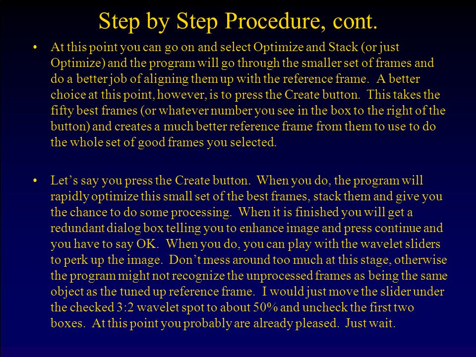 Step by Step Procedure, cont.