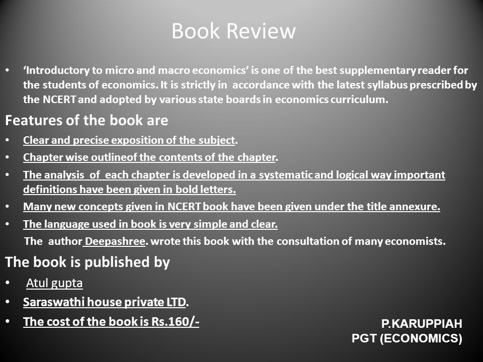 Book Review 'Introductory to micro and macro economics' is one of the best supplementary reader for the students of economics. It is strictly in accor