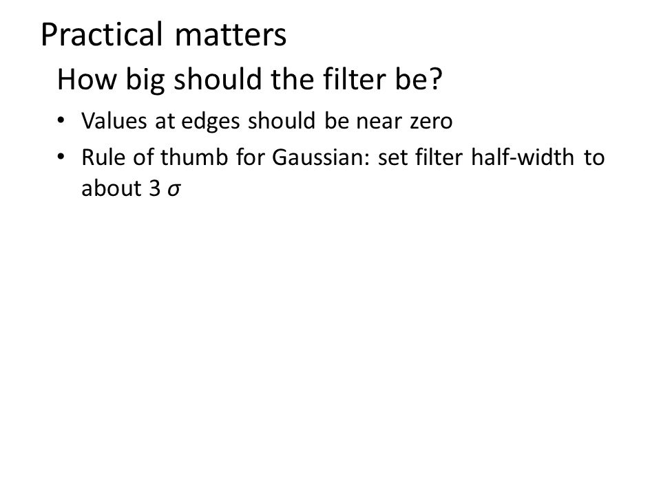 How big should the filter be.