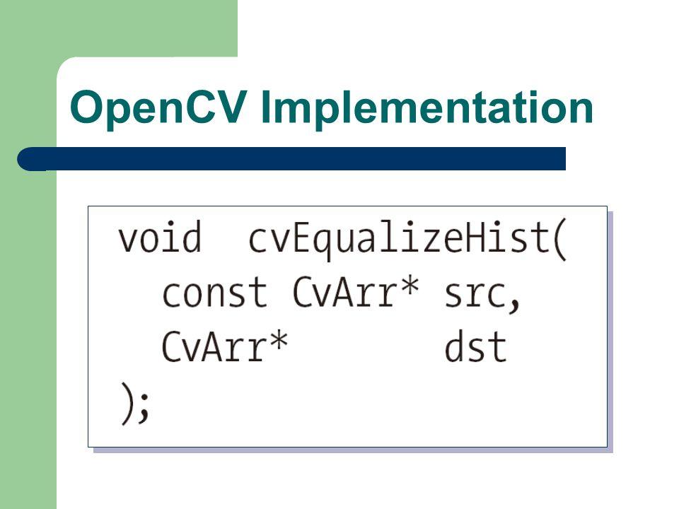 OpenCV Implementation