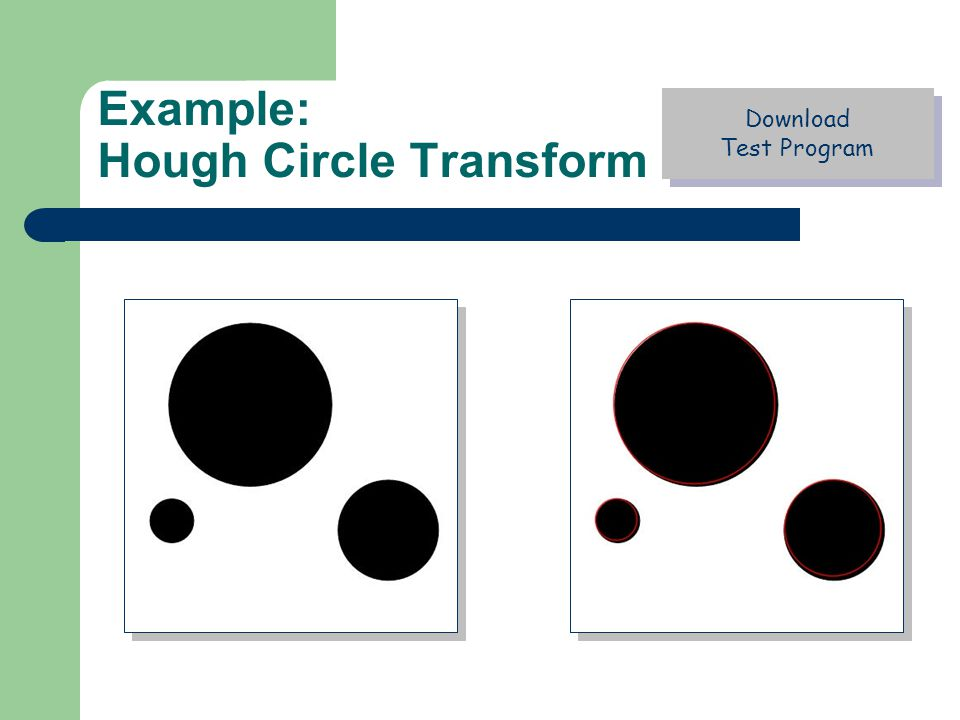 Example: Hough Circle Transform Download Test Program Download Test Program