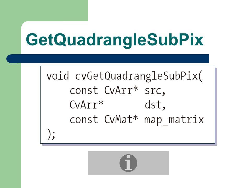 GetQuadrangleSubPix