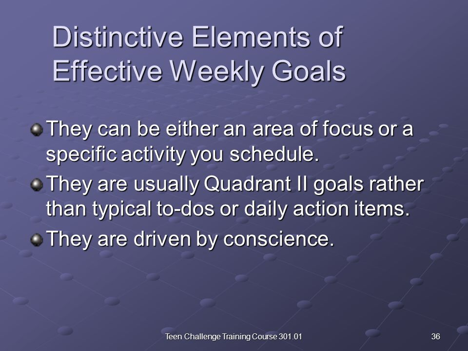 Setting Effective Long-Term Goals Ask yourself three vital questions: What do I want to accomplish.