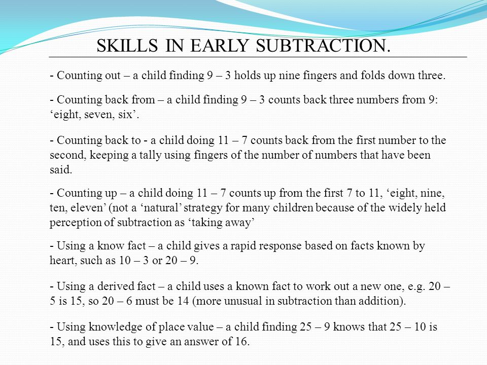 SKILLS IN EARLY SUBTRACTION.