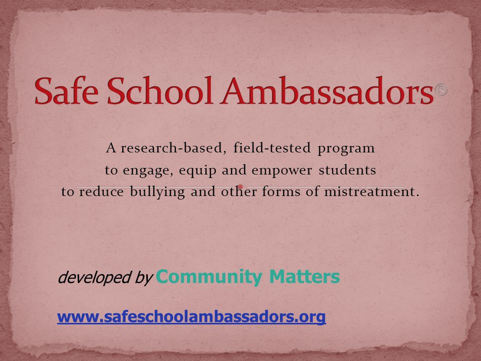 A research-based, field-tested program to engage, equip and empower students to reduce bullying and other forms of mistreatment.