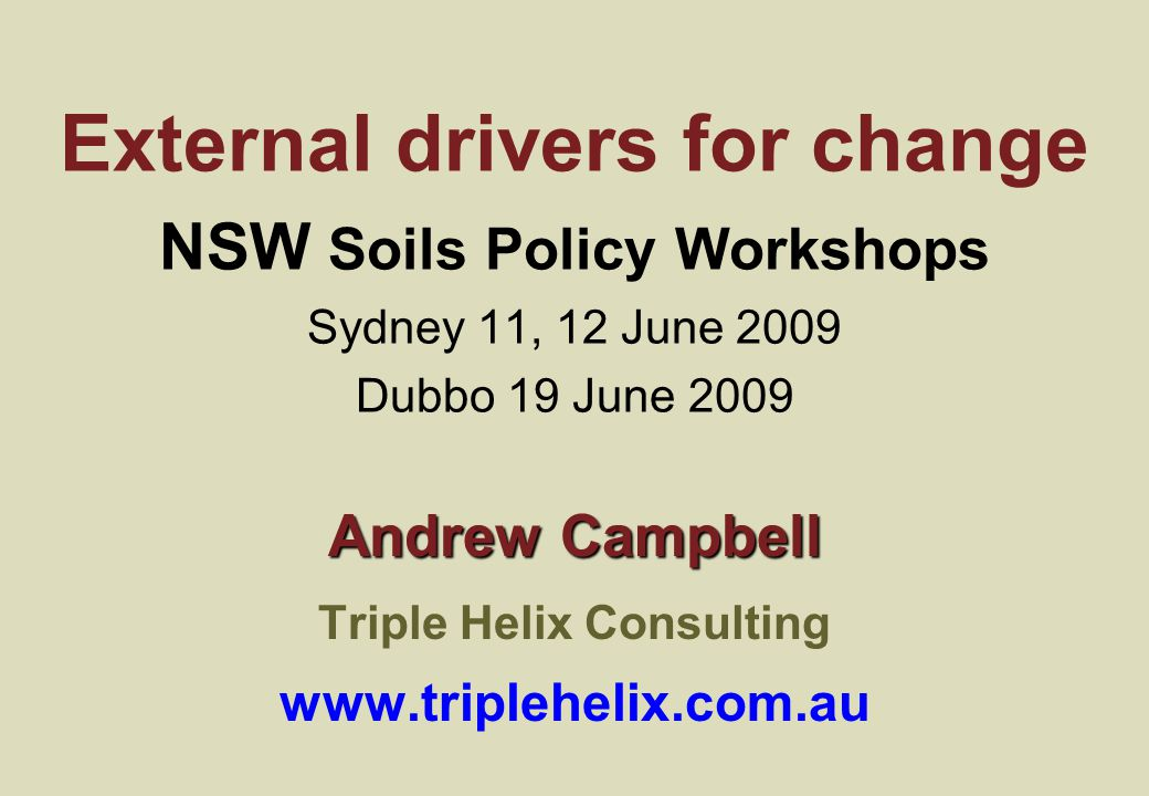22 Implications for Soil Policy Pressures on soils will intensify Focus on soil will increase (for carbon especially) Food, energy & water security are also strong drivers Peri-urban & urban soils become more important The return on investment in soil knowledge and capacity will improve rapidly in coming decades Single-issue approaches are increasingly untenable Soil policy needs to integrate with others 'Joined up' policy development tools, processes and frameworks will become increasingly important