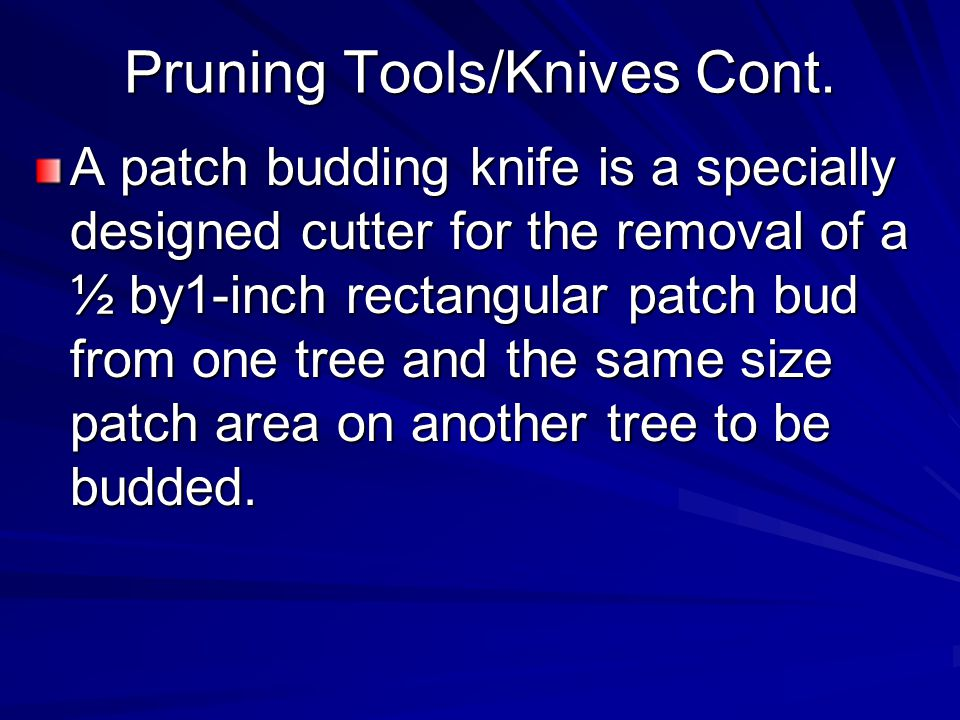 Pruning Tools/Knives Cont.