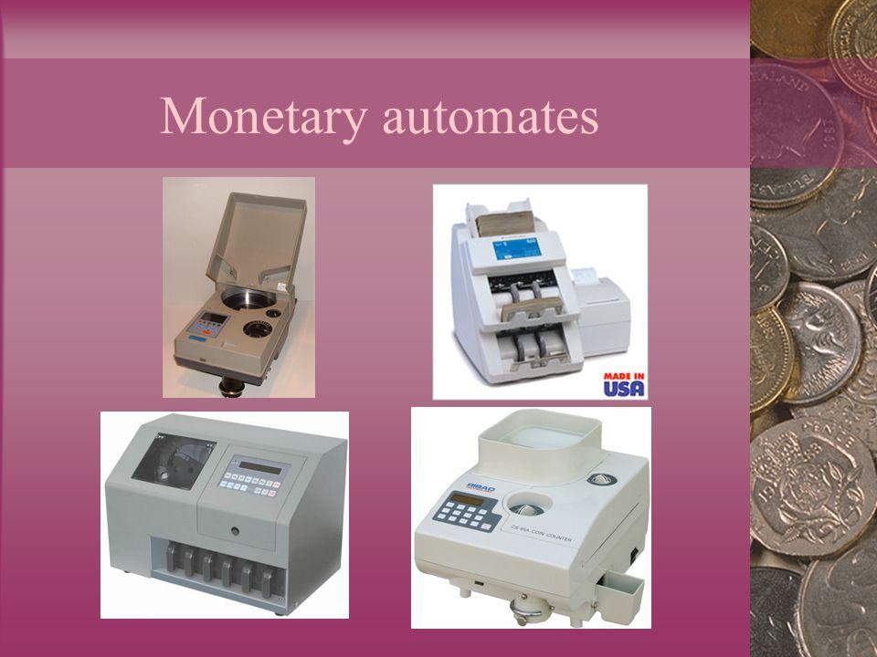 Monetary automates