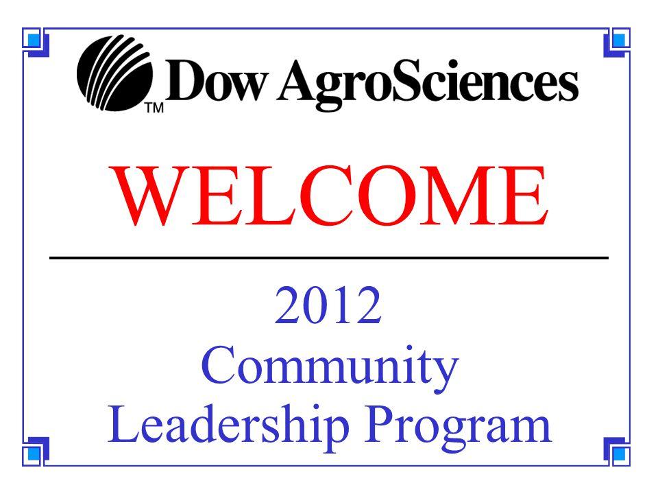 WELCOME 2012 Community Leadership Program