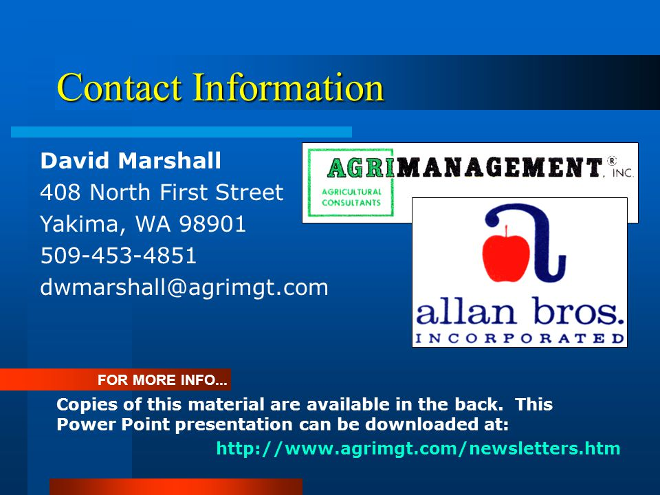 Contact Information FOR MORE INFO... Copies of this material are available in the back. This Power Point presentation can be downloaded at: David Mars