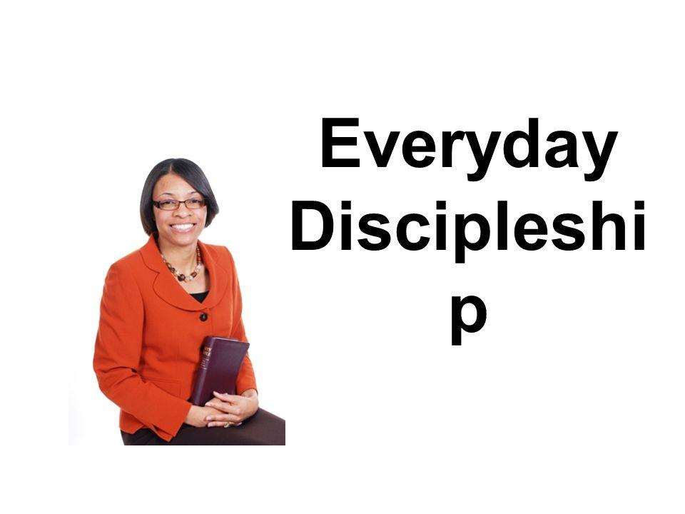 Everyday Discipleshi p