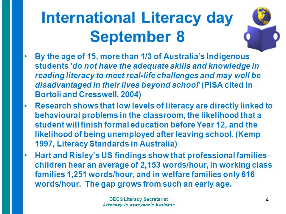 DECS Literacy Secretariat Literacy is everyone's business 5 So where are we up to.