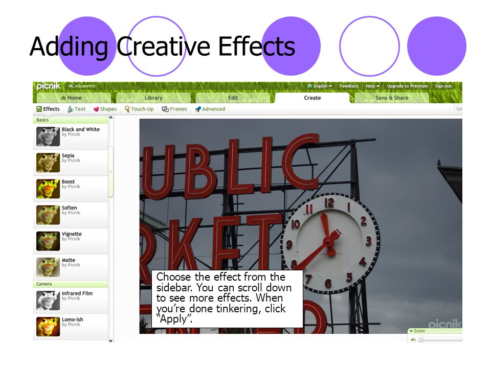 Adding Creative Effects Choose the effect from the sidebar.