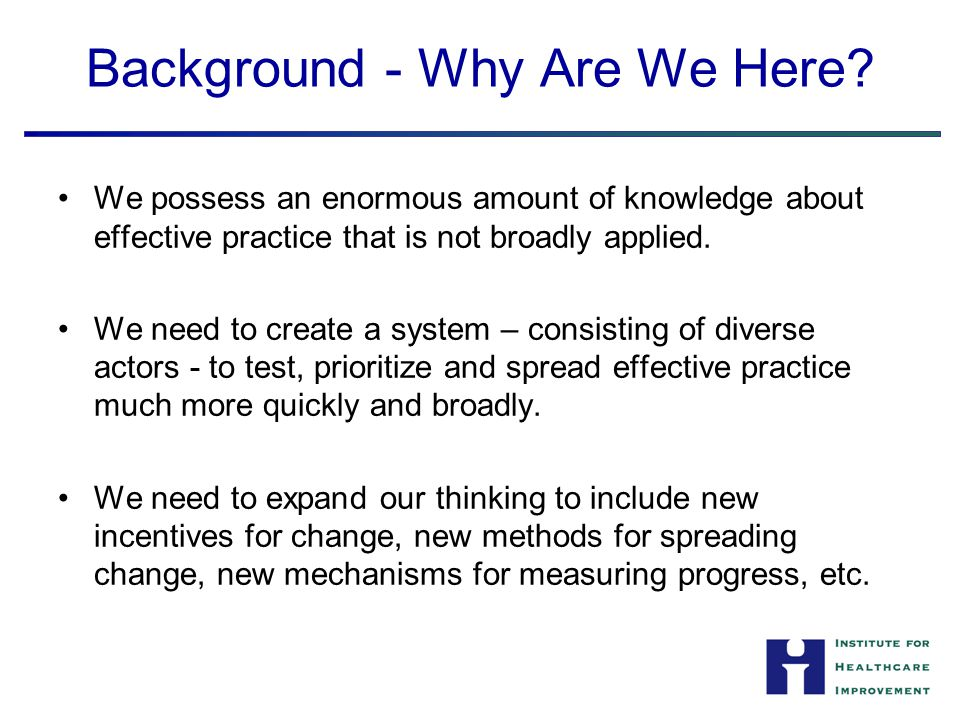 Core Framework (Drivers of Scale-up) The current environment for change in which scale up will occur The foundation (or pre-history) for the work in question The framing (especially aims) for the work in question The nature of the intervention to be spread The structural context into which the intervention will be spread The method for spreading new knowledge and executing change (including the method of evaluation).