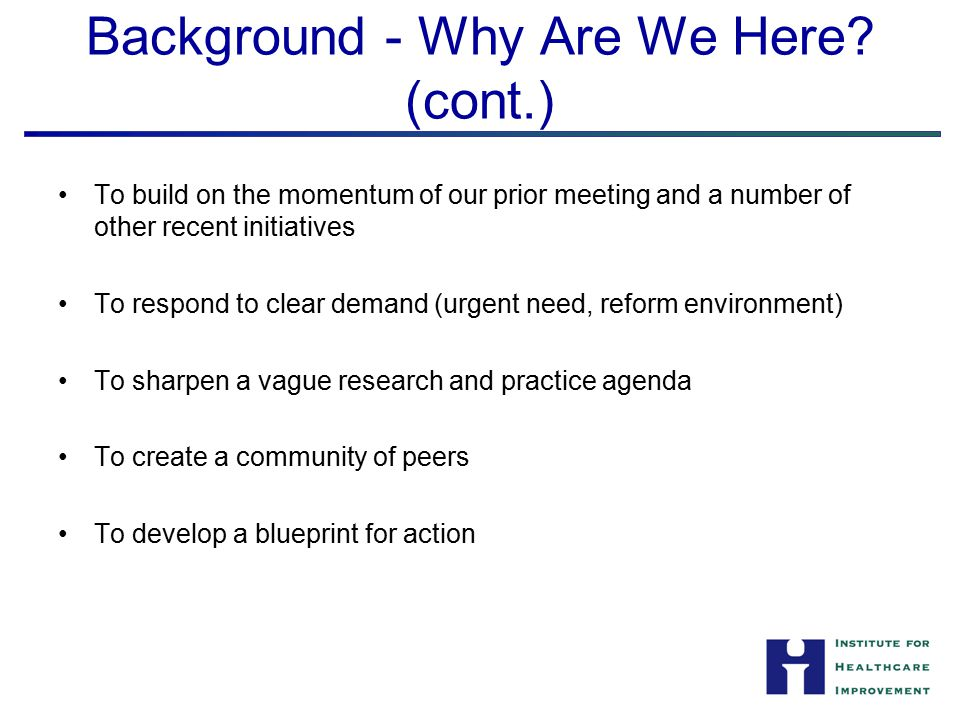 Background - Why Are We Here.