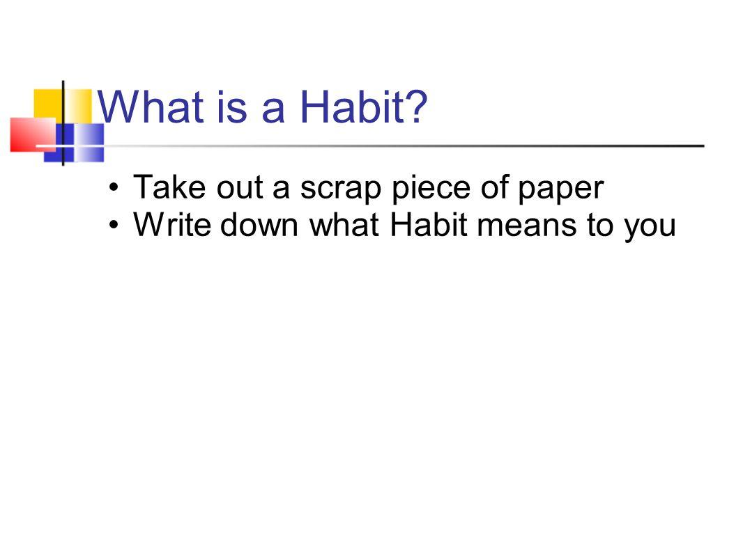 Class definitions of HABIT