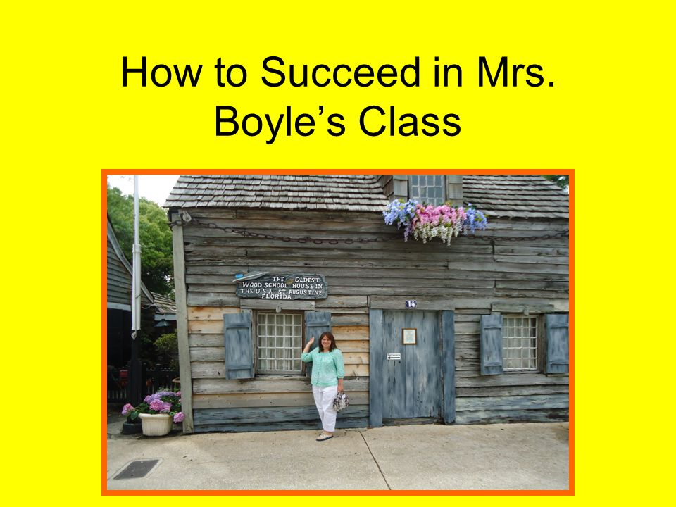 How to Succeed in Mrs. Boyle's Class