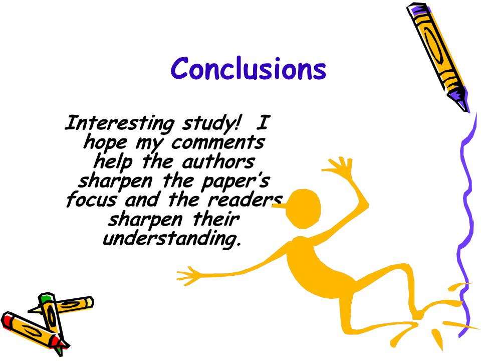 Conclusions Interesting study.