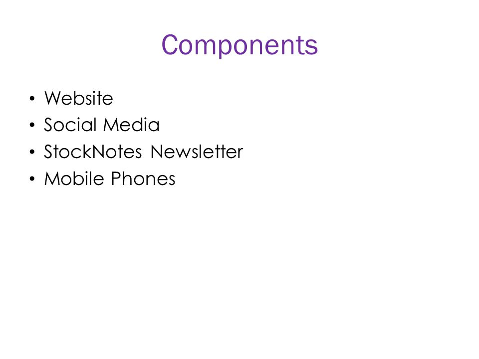 Components Website Social Media StockNotes Newsletter Mobile Phones
