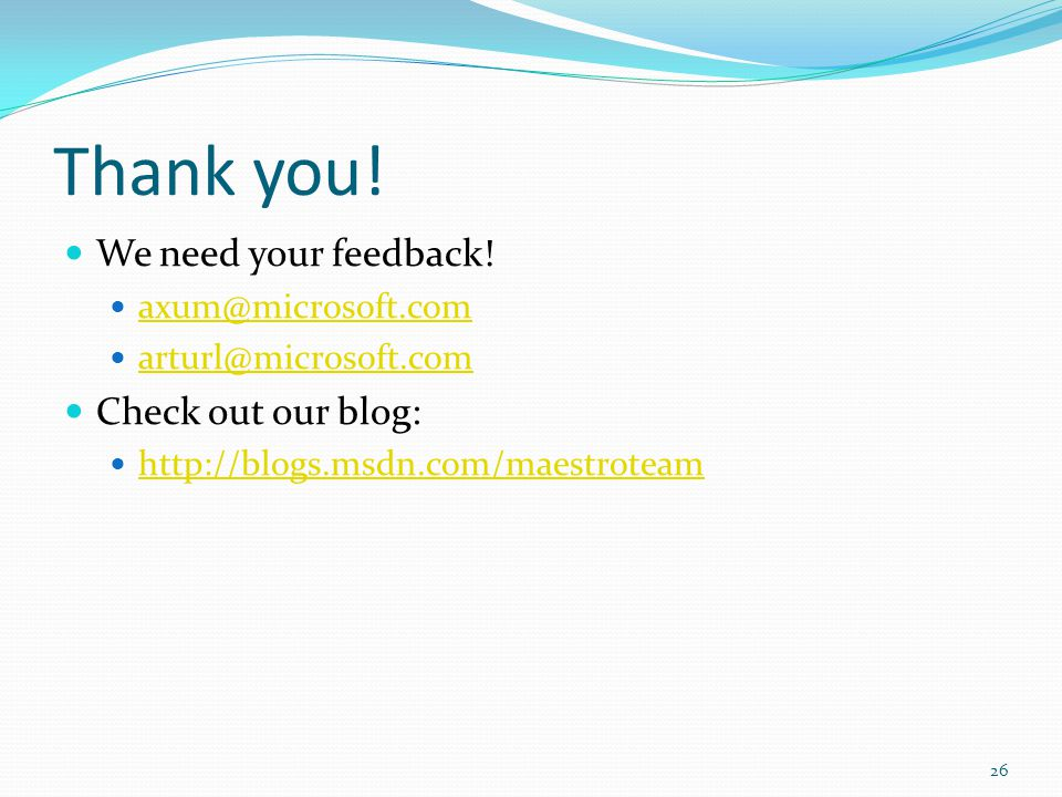 Thank you. We need your feedback.