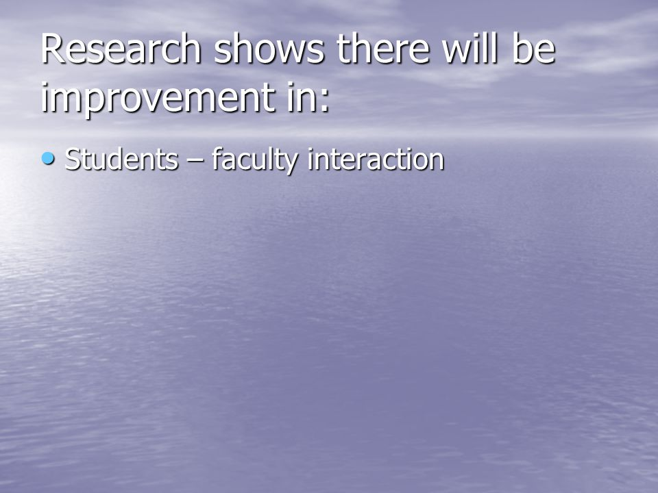 Students – faculty interaction Students – faculty interaction