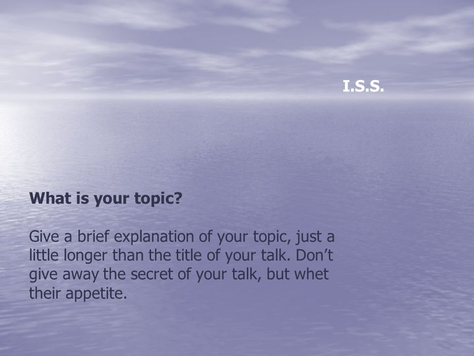 What is your topic.