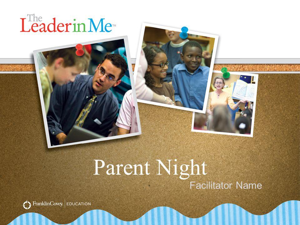 Parent Night Facilitator Name