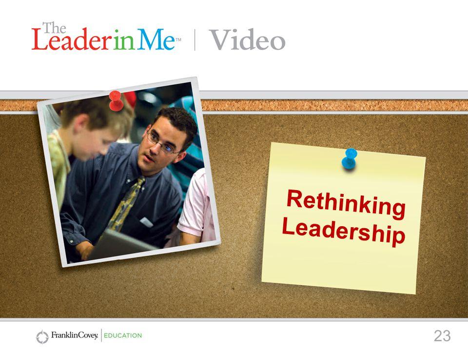 23 Rethinking Leadership