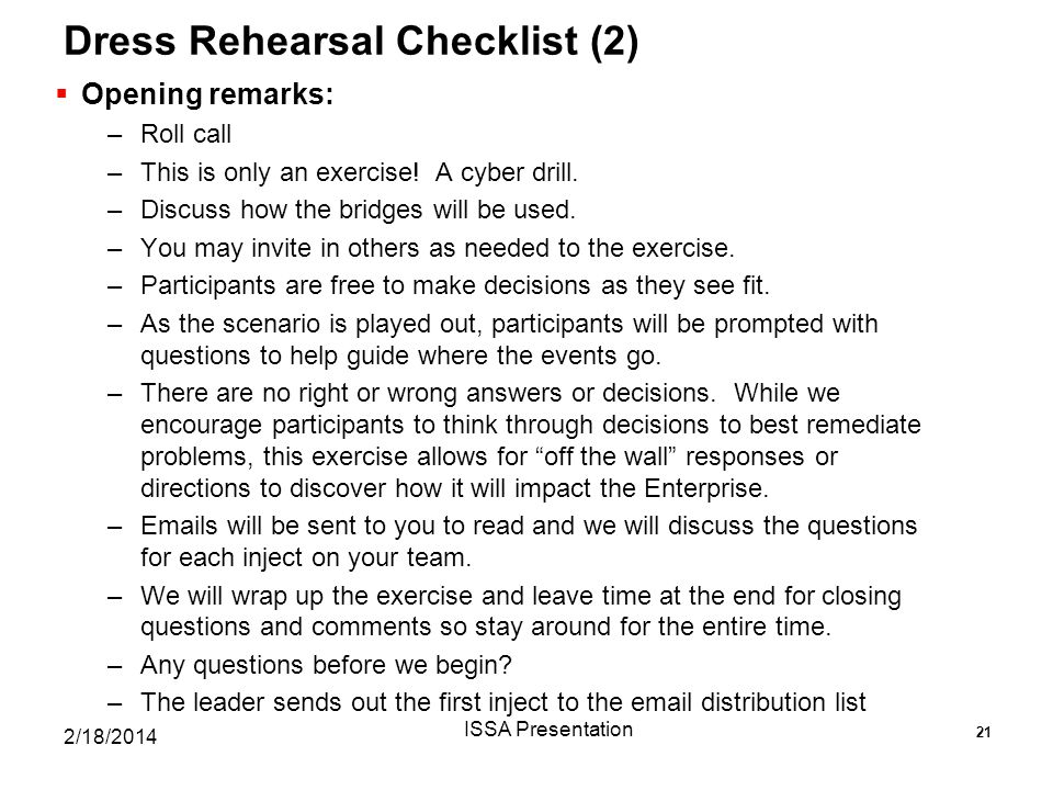 Dress Rehearsal Checklist (2)  Opening remarks: –Roll call –This is only an exercise.