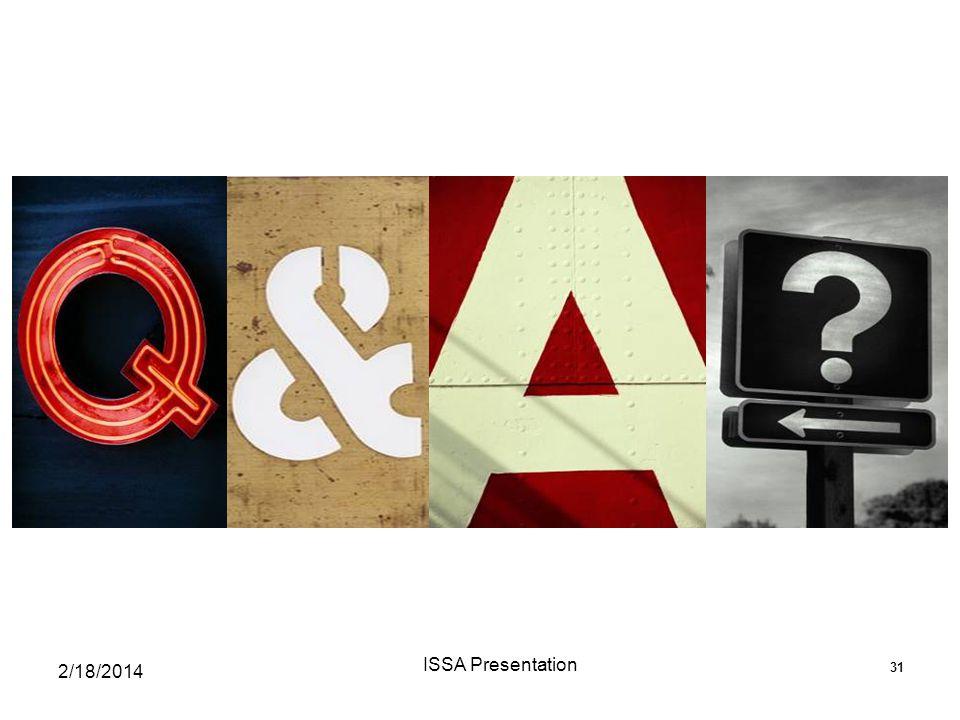 31 2/18/2014 ISSA Presentation