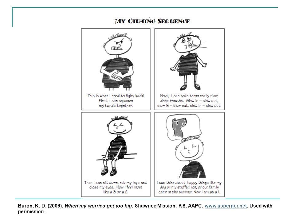 Buron, K.D. (2006). When my worries get too big. Shawnee Mission, KS: AAPC.