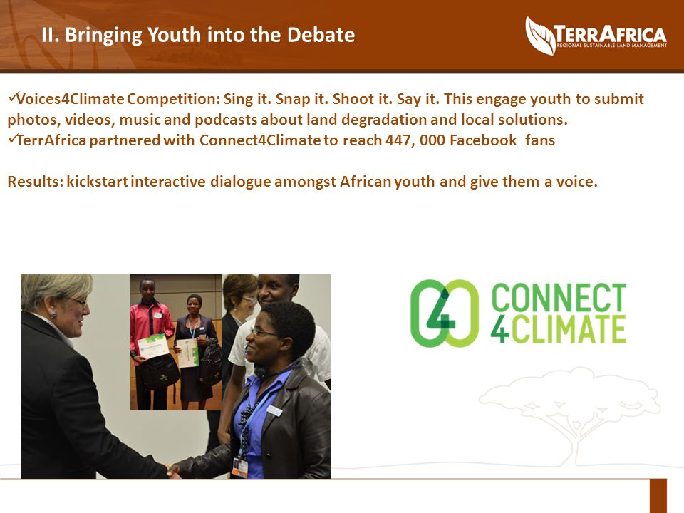 II. Bringing Youth into the Debate Voices4Climate Competition: Sing it.