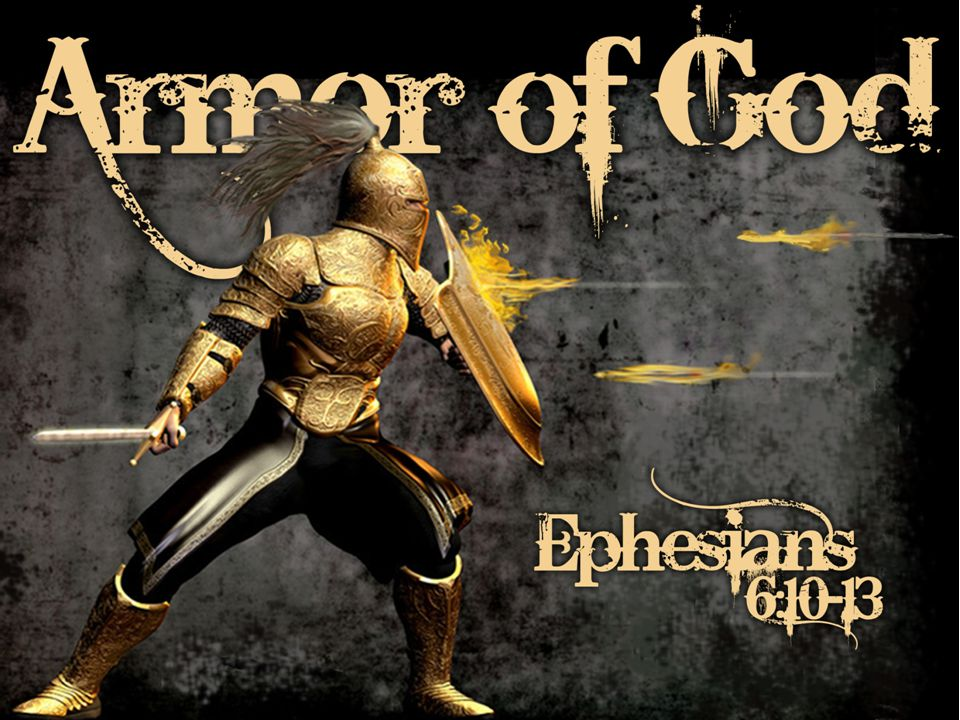 Eph.6:10-12; Finally, my brethren, be strong in the Lord and in the power of His might.