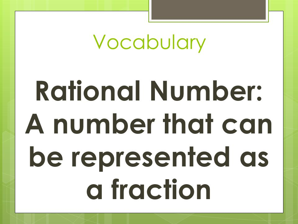 Example 1: Graphing Rational Numbers Graph the number 3/10 and its opposite on a number line.