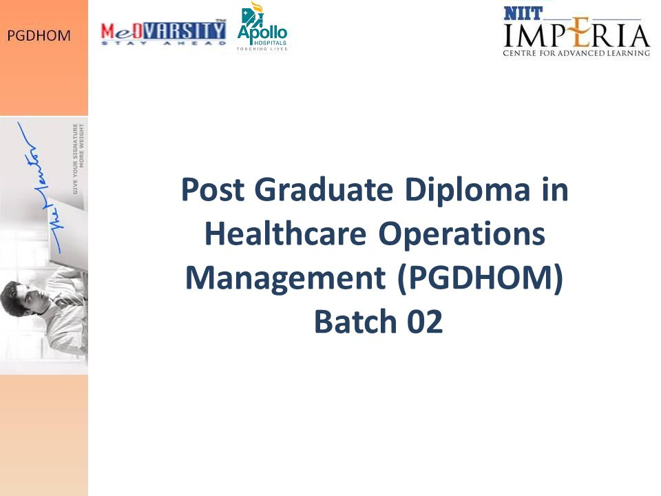 Post Graduate Diploma in Healthcare Operations Management (PGDHOM) Batch 02