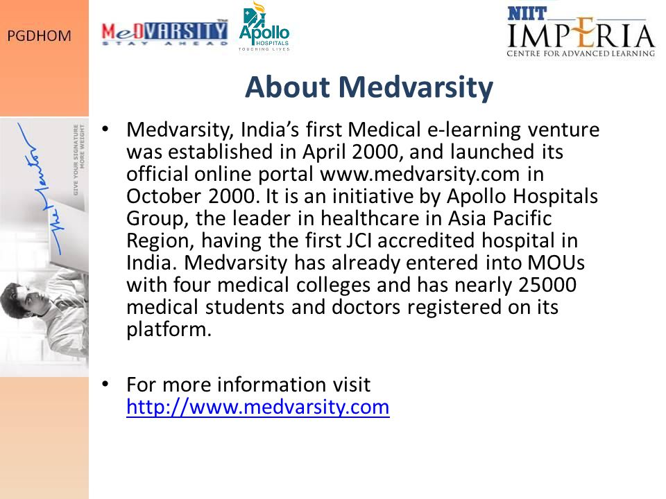 About Medvarsity Medvarsity, India's first Medical e-learning venture was established in April 2000, and launched its official online portal www.medvarsity.com in October 2000.