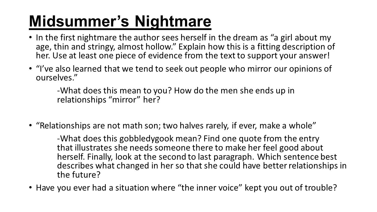 """Midsummer's Nightmare In the first nightmare the author sees herself in the dream as """"a girl about my age, thin and stringy, almost hollow."""" Explain h"""