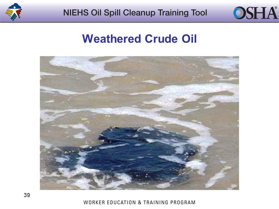 Weathered Crude Oil 39