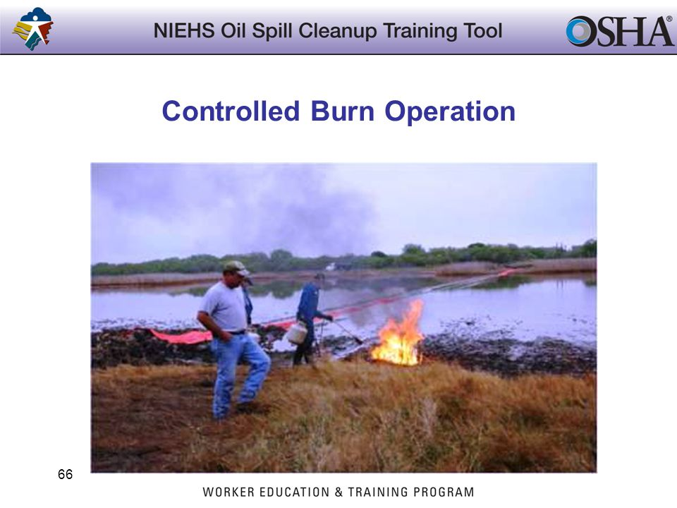 Controlled Burn Operation 66
