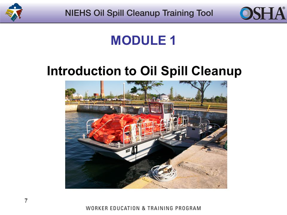 7 MODULE 1 Introduction to Oil Spill Cleanup