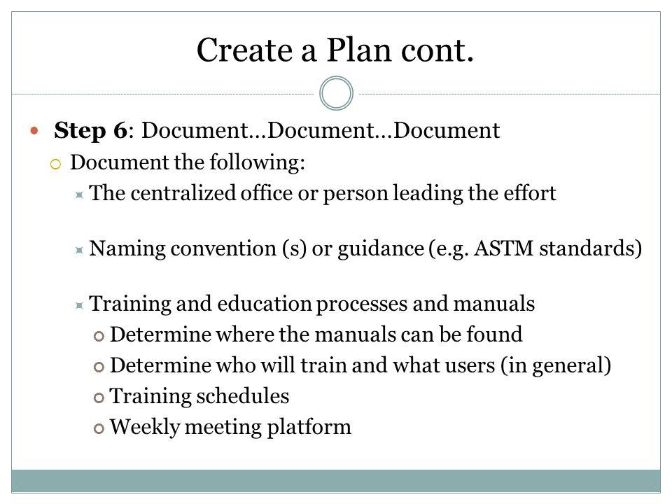 Create a Plan cont.