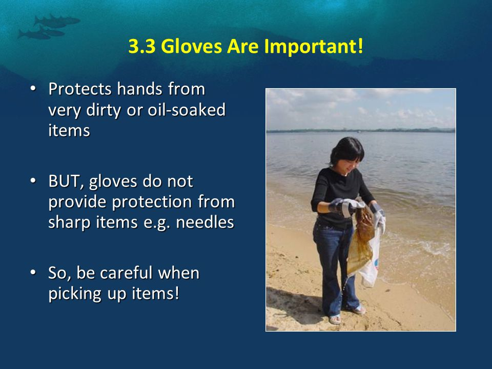 3.3 Gloves Are Important.