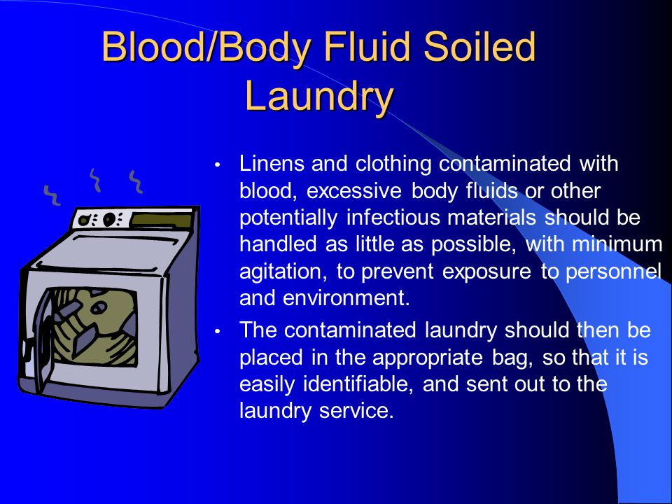 Disposal of Infectious Waste Blood and body fluid spills are to be placed in a bio-hazard (red) trash bag.