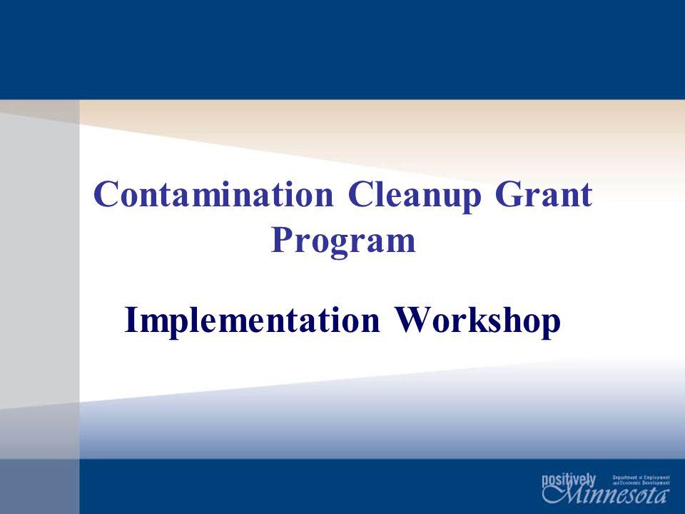 Contamination Cleanup Grant Program Implementation Workshop