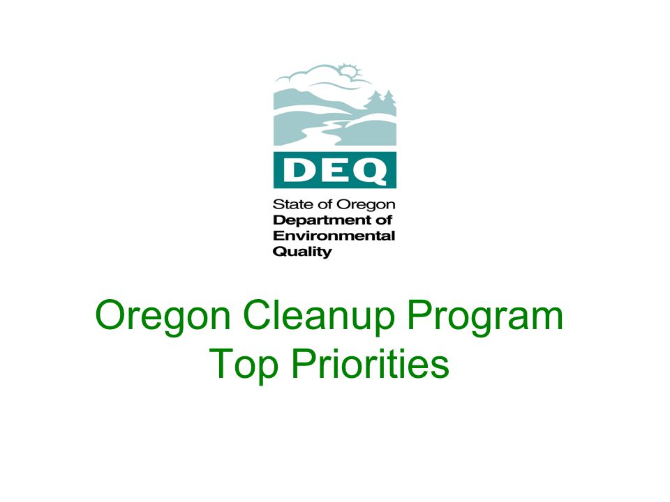 Oregon Cleanup Program Top Priorities
