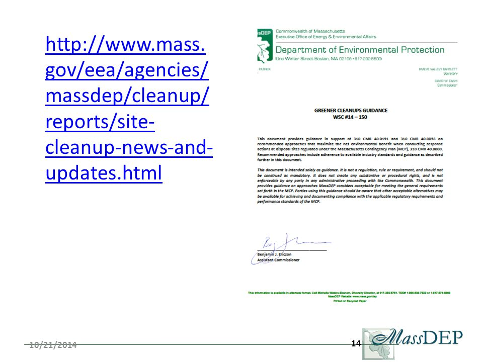 14 http://www.mass. gov/eea/agencies/ massdep/cleanup/ reports/site- cleanup-news-and- updates.html