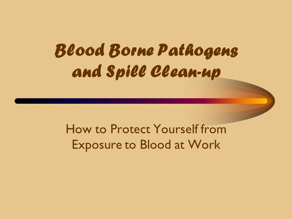 Proper Cleaning Procedures  Blood on carpet or upholstery needs special attention.
