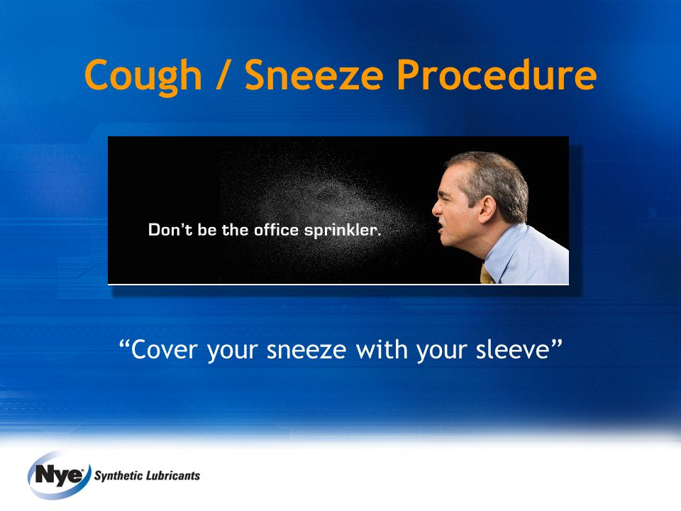 """Cover your sneeze with your sleeve"" Cough / Sneeze Procedure"
