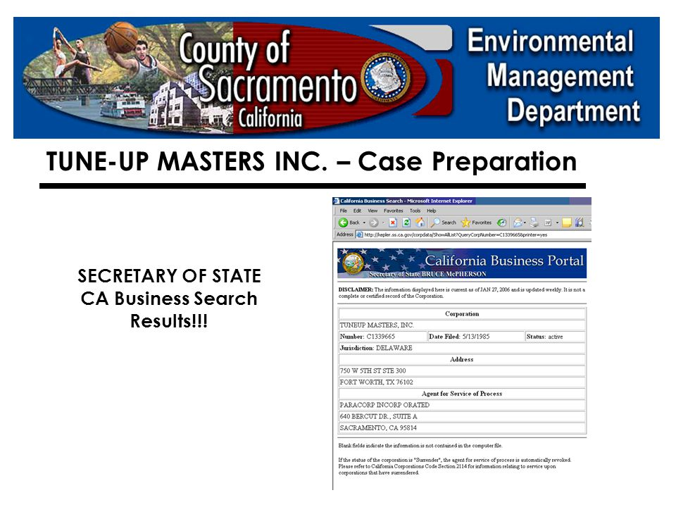  SECRETARY OF STATE – CA Business Search TUNE-UP MASTERS INC. – Case Preparation
