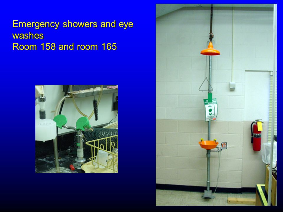 Emergency showers and eye washes Room 158 and room 165